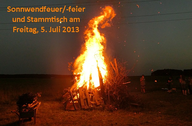 Terminverschiebung der Sonnwendfeier mit Grillparty  auf 05.07.2013